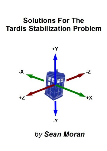Solutions For The TARDIS Stabilization Problem